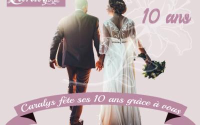 Caralys fête ses 10 ans ! Une décennie de rencontres et de belles histoires…